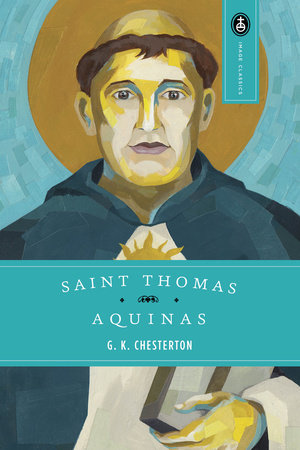 Saint Thomas Aquinas by G. K. Chesterton