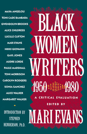 Black Women Writers (1950-1980) by Mari Evans