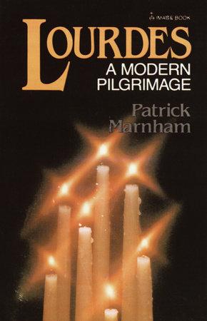 Lourdes by Patrick Marnham