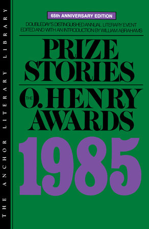 Prize Stories 1985 by