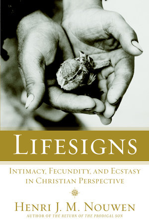 Lifesigns by Henri J.M. Nouwen