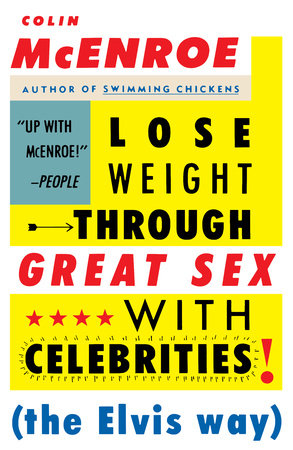 Lose Weight Through Great Sex with Celebrities by Colin McEnroe