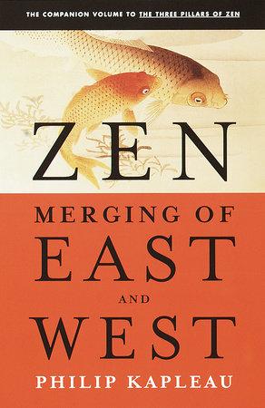 Zen by Roshi P. Kapleau