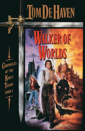 Walker of Worlds by Tom De Haven