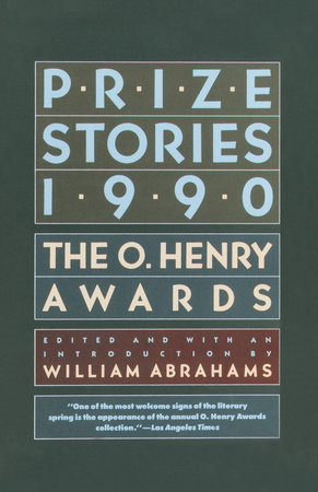 Prize Stories 1990 by William Abrahams