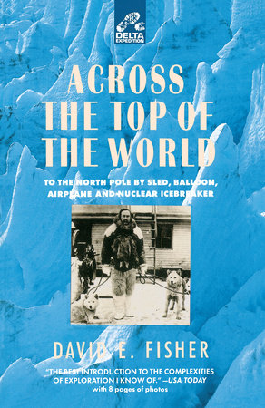 Across the Top of the World by David Fisher