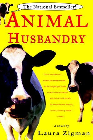 Animal Husbandry by Laura Zigman