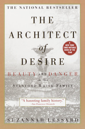 The Architect of Desire by Suzannah Lessard