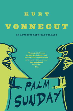 PALM SUNDAY by Kurt Vonnegut