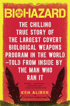 Biohazard by Ken Alibek and Stephen Handelman