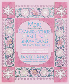 More Grandmothers Are Like Snowflakes...No Two Are Alike