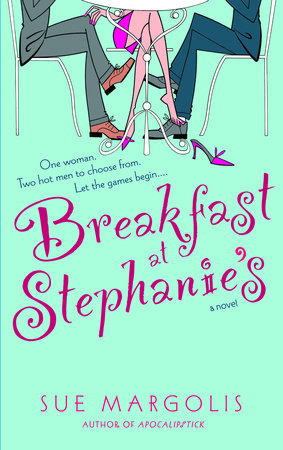 Breakfast at Stephanie's by Sue Margolis