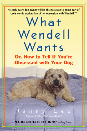 What Wendell Wants by Jenny Lee