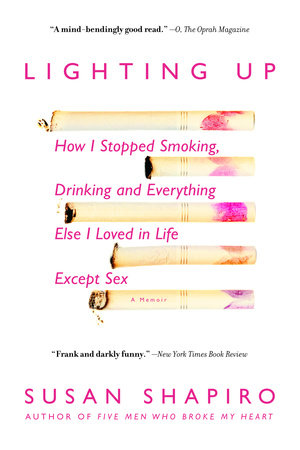 Lighting Up by Susan Shapiro