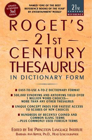 Roget's 21st Century Thesaurus by Barbara Ann Kipfer