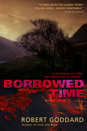 Borrowed Time by Robert Goddard