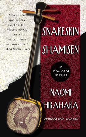 Snakeskin Shamisen by Naomi Hirahara