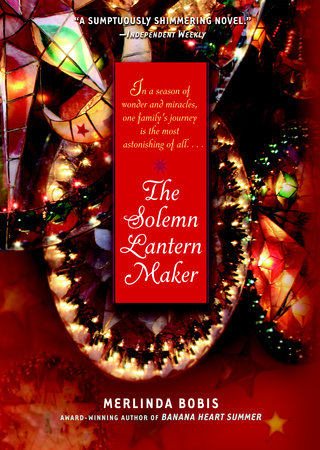 The Solemn Lantern Maker by Merlinda Bobis
