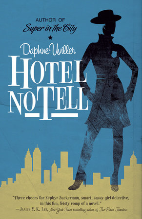 Hotel No Tell by Daphne Uviller