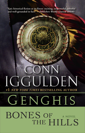 Genghis: Bones of the Hills by Conn Iggulden