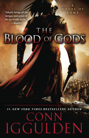 The Blood of Gods by Conn Iggulden