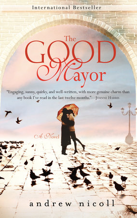 The Good Mayor by Andrew Nicoll