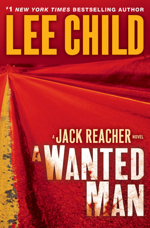 A Wanted Man by Lee Child