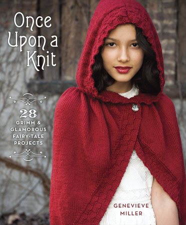 Once Upon a Knit by Genevieve Miller