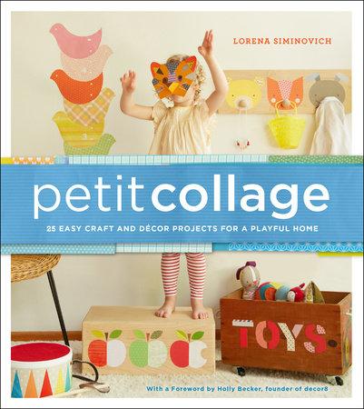 Petit Collage by Lorena Siminovich