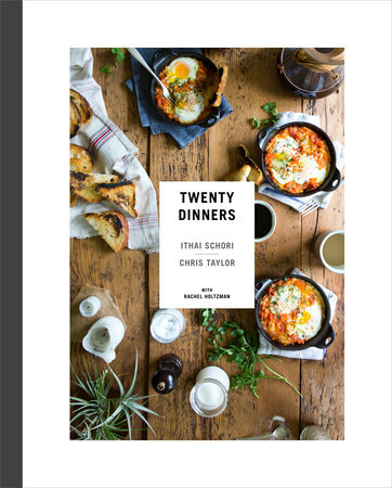 Twenty Dinners by Ithai Schori and Chris Taylor
