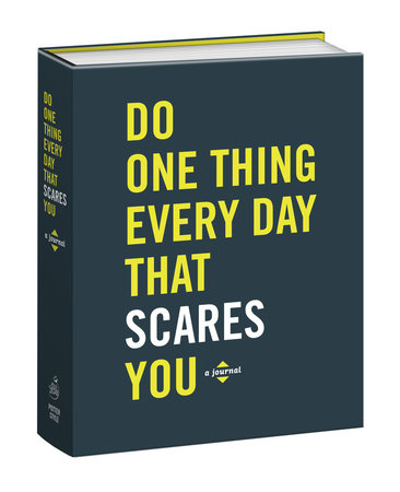 Do One Thing Every Day That Scares You by Robie Rogge and Dian Smith