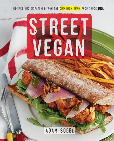 Street Vegan by Adam Sobel
