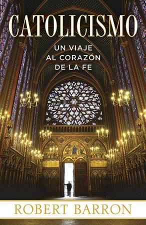 Catolicismo by Robert Barron