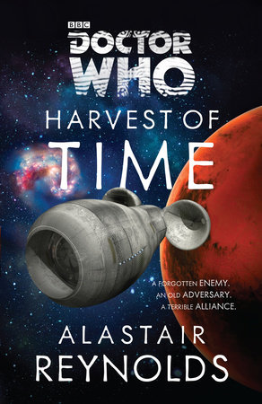 Doctor Who: Harvest of Time by Alastair Reynolds