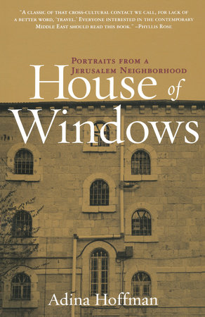 House of Windows by Adina Hoffman