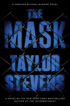 The Mask by Taylor Stevens