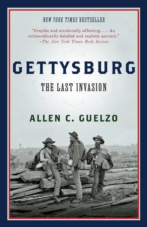 Gettysburg by Allen Guelzo