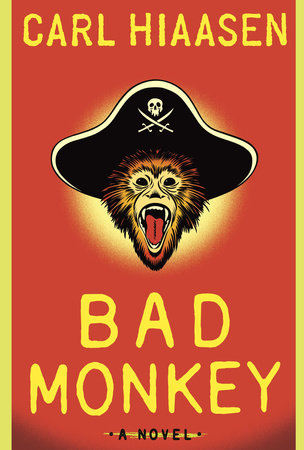 Bad Monkey by Carl Hiaasen