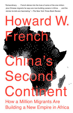 China's Second Continent by Howard W. French