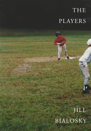The Players by Jill Bialosky