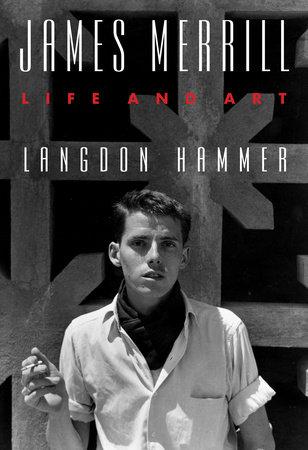 James Merrill by Langdon Hammer