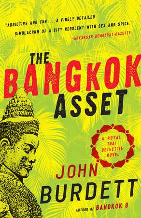 The Bangkok Asset by John Burdett