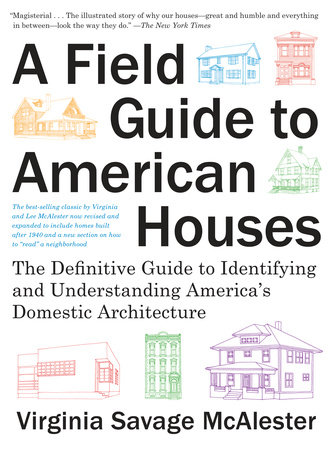A Field Guide to American Houses (Revised) by Virginia Savage McAlester