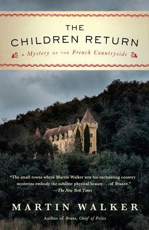 The Children Return by Martin Walker