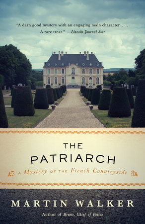 The Patriarch by Martin Walker