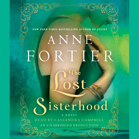 The Lost Sisterhood by Anne Fortier