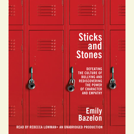 Sticks and Stones by Emily Bazelon