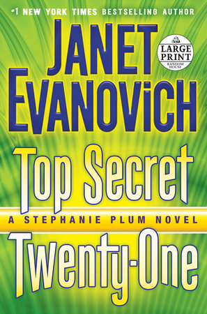 Top Secret Twenty-One by Janet Evanovich