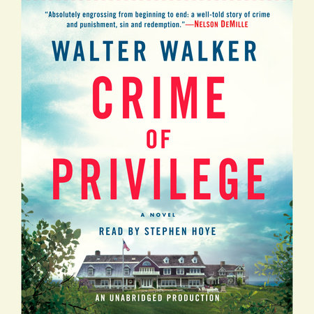 Crime of Privilege by Walter Walker