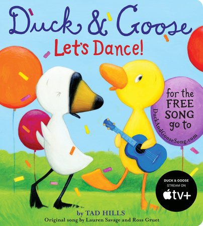 Duck & Goose, Let's Dance! (with an original song) by Tad Hills